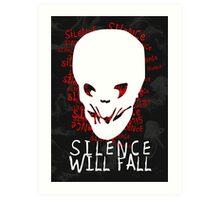 Silence Will Fall Art Print