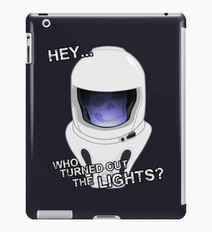 """Hey Who Turned Out The Lights"" iPad Case/Skin"