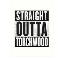 Straight Outta Torchwood Art Print