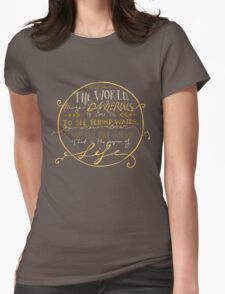Walter Mitty Quote Graphic Womens Fitted T-Shirt