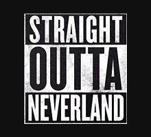 Straight Outta Neverland Unisex T-Shirt