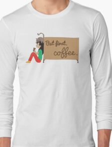 Coffee Sign Long Sleeve T-Shirt