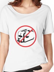 Never Put A Sock In A Toaster Women's Relaxed Fit T-Shirt
