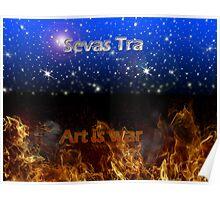 Sevas Tra... Art is war Poster