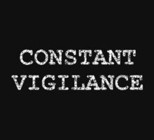 Constant Vigilance by syrensymphony
