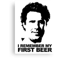I Remember My First Beer - Brennan Canvas Print