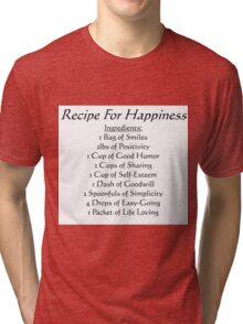 Recipe For Happiness Tri-blend T-Shirt