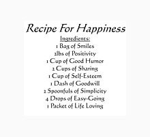 Recipe For Happiness Unisex T-Shirt