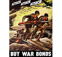 Buy War Bonds -- WW2 Propaganda Photographic Print