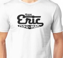Team Eric Northman (black) Unisex T-Shirt