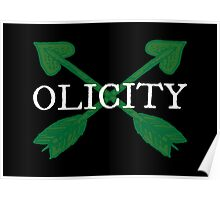 Olicity - Crossing Green Heart Arrows Poster
