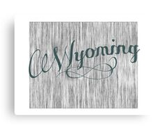 Wyoming State Typography Canvas Print
