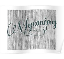 Wyoming State Typography Poster