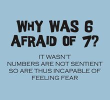 Why Was 6 Afraid of 7 by SwazzleSwazz