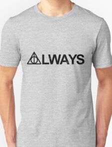 Always [Black] T-Shirt