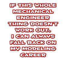 Funny Mechanical Engineer ... Modeling Career by TKUP22