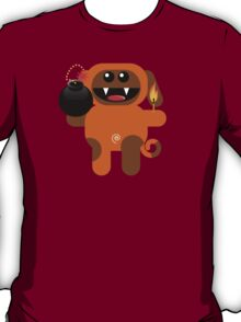 DOG 4 (Cute pet has a bomb and its alight!) T-Shirt