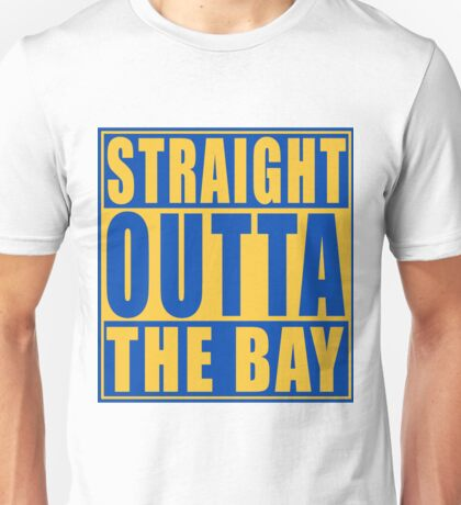 Straight Outta The Bay Golden State Unisex T-Shirt
