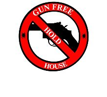 Gun Free House Hold Photographic Print