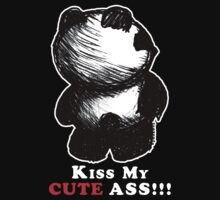 Kiss My Cute Ass!!! (dark tees) by frozenfa