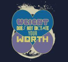 WEIGHT does not dictate my WORTH! One Piece - Short Sleeve