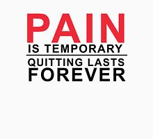 Pain is temporary, Quitting lasts forever Men's Baseball ¾ T-Shirt
