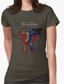 Heroes Are MADE Womens Fitted T-Shirt
