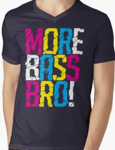 More Bass Bro  Mens V-Neck T-Shirt