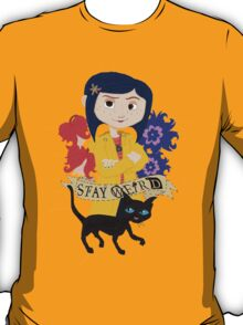 Stay Weird with Coraline T-Shirt