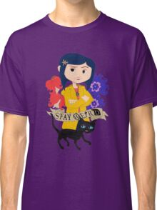 Stay Weird with Coraline Classic T-Shirt