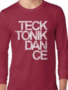 Tecktonik Dance Long Sleeve T-Shirt