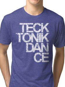 Tecktonik Dance Tri-blend T-Shirt