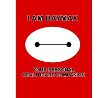 Your Personal Healthcare Companion Photographic Print