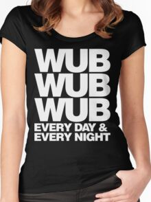 wub wub wub every day & every night (white) Women's Fitted Scoop T-Shirt
