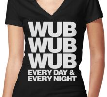 wub wub wub every day & every night (white) Women's Fitted V-Neck T-Shirt
