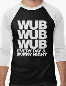 wub wub wub every day & every night (white) Men's Baseball ¾ T-Shirt
