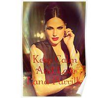 Keep Calm, It's Lana Poster