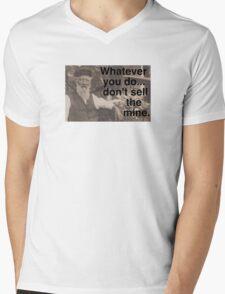 """Lechner says, """"Don't sell the mine."""" Mens V-Neck T-Shirt"""