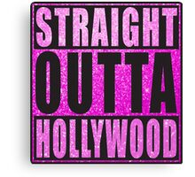 Straight Outta Hollywood Pink Glitter Canvas Print