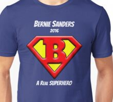 Bernie Sanders is a Superhero Unisex T-Shirt