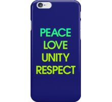 Peace Love Unity Respect (PLUR) iPhone Case/Skin