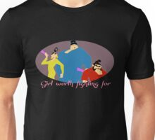Girl Worth Fighting For Unisex T-Shirt