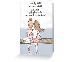 Sisters connected by heart Greeting Card