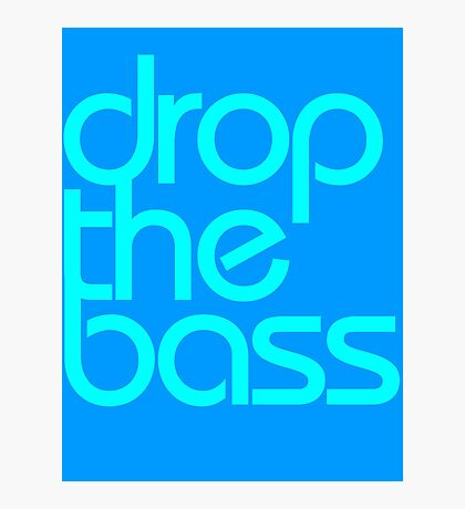 Drop The Bass (cyan) Photographic Print