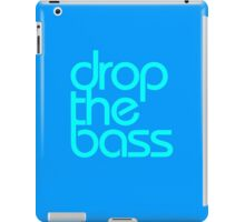 Drop The Bass (cyan) iPad Case/Skin