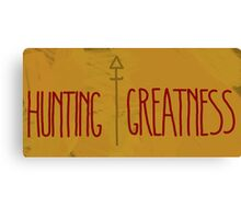 Hunting Greatness Canvas Print