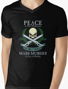 Peace is Our Profession... Mens V-Neck T-Shirt