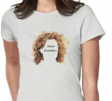 Hellow Sweetie... River Song Womens Fitted T-Shirt