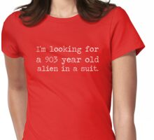 903 year old alien in a suit. Womens Fitted T-Shirt