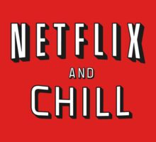 the netflix and chill by Beefcake109